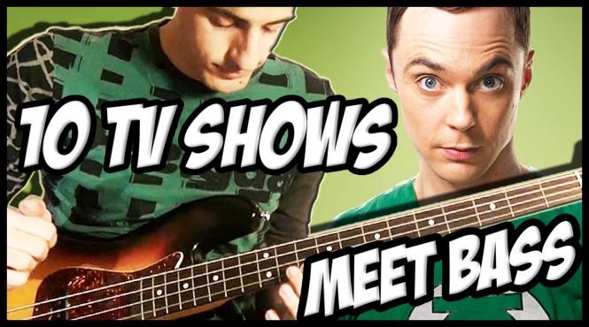 10 Famous TV Shows Meet Bass